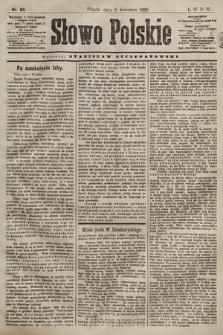Słowo Polskie. 1898, nr84