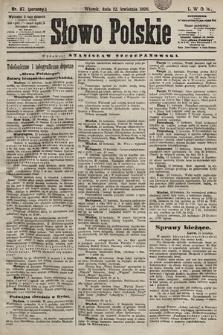 Słowo Polskie. 1898, nr87 (poranny)