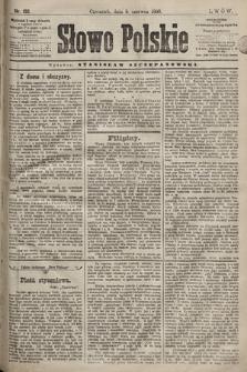 Słowo Polskie. 1898, nr135