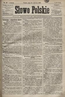 Słowo Polskie. 1898, nr137 (poranny)