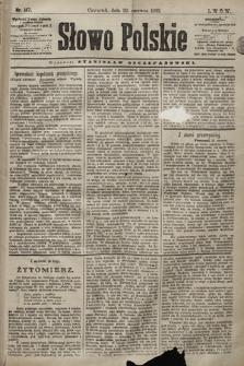 Słowo Polskie. 1898, nr147