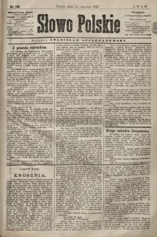 Słowo Polskie. 1898, nr148