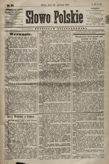 Słowo Polskie. 1898, nr152
