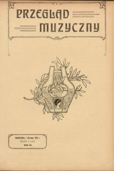 Przegląd Muzyczny. 1913, z.11