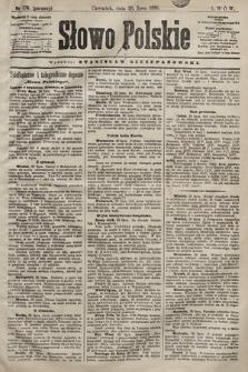 Słowo Polskie. 1898, nr178 (poranny)