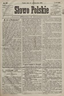 Słowo Polskie. 1898, nr257