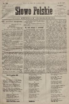 Słowo Polskie. 1898, nr309