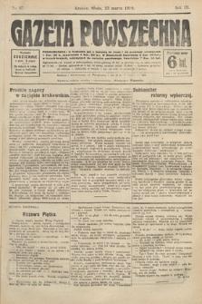 Gazeta Powszechna. 1910, nr67