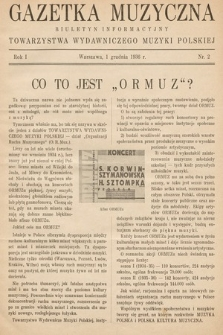 Gazetka Muzyczna : biuletyn Towarzystwa Wydawniczego Muzyki Polskiej. 1936, nr2