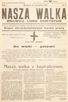 Nasza Walka : organ chrześcijańskiego świata pracy. 1937, nr3