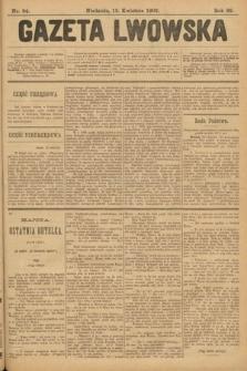 Gazeta Lwowska. 1902, nr84