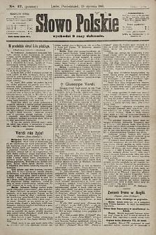 Słowo Polskie. 1901, nr47 (poranny)