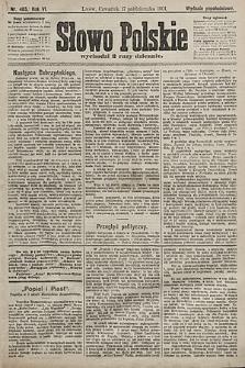 Słowo Polskie (wydanie popołudniowe). 1901, nr485