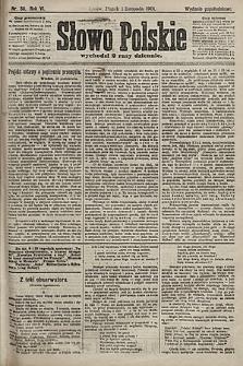 Słowo Polskie (wydanie popołudniowe). 1901, nr511