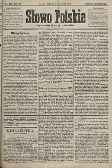 Słowo Polskie (wydanie popołudniowe). 1901, nr516
