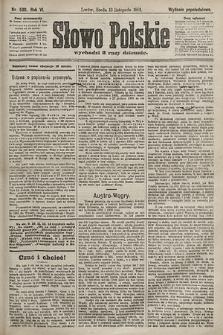 Słowo Polskie (wydanie popołudniowe). 1901, nr530