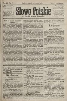 Słowo Polskie (wydanie popołudniowe). 1901, nr532