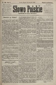 Słowo Polskie (wydanie popołudniowe). 1901, nr546