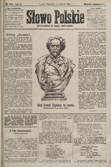 Słowo Polskie (wydanie popołudniowe). 1901, nr574
