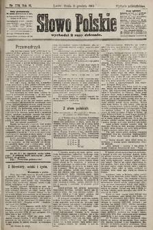 Słowo Polskie (wydanie popołudniowe). 1901, nr578