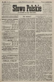 Słowo Polskie (wydanie popołudniowe). 1901, nr600