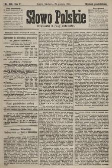 Słowo Polskie (wydanie popołudniowe). 1901, nr606