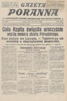 Gazeta Poranna : ilustrowany dziennik informacyjny wschodnich kresów. 1928, nr8447