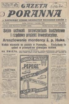 Gazeta Poranna : ilustrowany dziennik informacyjny wschodnich kresów. 1928, nr8459