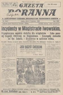 Gazeta Poranna : ilustrowany dziennik informacyjny wschodnich kresów. 1928, nr8464