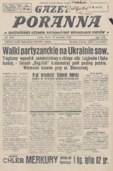 Gazeta Poranna : ilustrowany dziennik informacyjny wschodnich kresów. 1928, nr8467