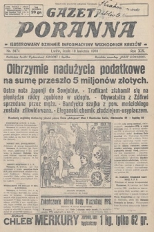 Gazeta Poranna : ilustrowany dziennik informacyjny wschodnich kresów. 1928, nr8474