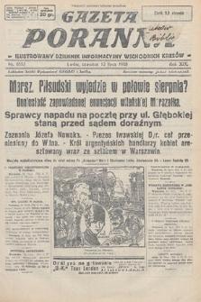 Gazeta Poranna : ilustrowany dziennik informacyjny wschodnich kresów. 1928, nr8557