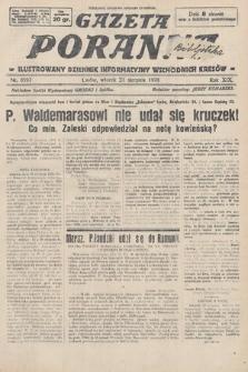 Gazeta Poranna : ilustrowany dziennik informacyjny wschodnich kresów. 1928, nr8597