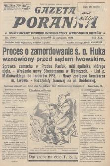 Gazeta Poranna : ilustrowany dziennik informacyjny wschodnich kresów. 1928, nr8690