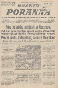 Gazeta Poranna : ilustrowany dziennik informacyjny wschodnich kresów. 1928, nr8704
