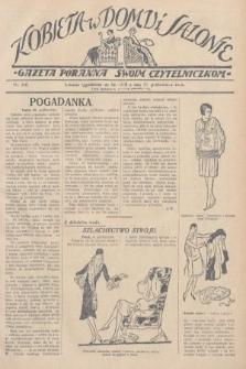 Kobieta w Domu i Salonie : Gazeta Poranna swoim czytelniczkom. 1928, nr156