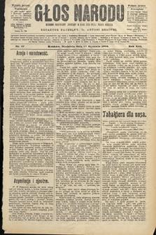 Głos Narodu : dziennik polityczny, założony w roku 1893 przez Józefa Rogosza (wydanie poranne). 1904, nr17