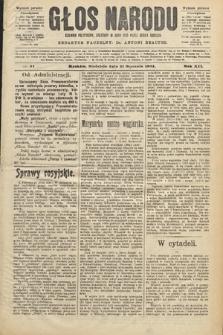 Głos Narodu : dziennik polityczny, założony w roku 1893 przez Józefa Rogosza (wydanie poranne). 1904, nr31