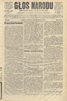 Głos Narodu : dziennik polityczny, założony w roku 1893 przez Józefa Rogosza (wydanie poranne). 1904, nr82