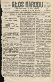 Głos Narodu : dziennik polityczny, założony w roku 1893 przez Józefa Rogosza (wydanie poranne). 1904, nr84