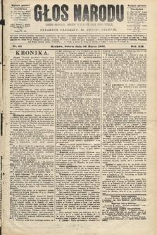 Głos Narodu : dziennik polityczny, założony w roku 1893 przez Józefa Rogosza (wydanie poranne). 1904, nr86