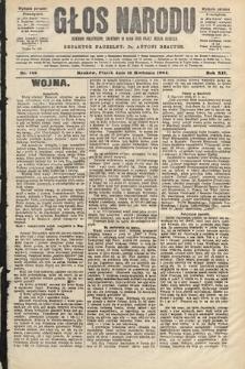 Głos Narodu : dziennik polityczny, założony w roku 1893 przez Józefa Rogosza (wydanie poranne). 1904, nr105