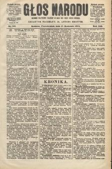 Głos Narodu : dziennik polityczny, założony w roku 1893 przez Józefa Rogosza (wydanie poranne). 1904, nr108