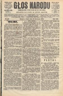 Głos Narodu : dziennik polityczny, założony w roku 1893 przez Józefa Rogosza (wydanie poranne). 1904, nr119