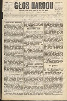 Głos Narodu : dziennik polityczny, założony w roku 1893 przez Józefa Rogosza (wydanie poranne). 1904, nr134
