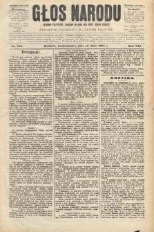 Głos Narodu : dziennik polityczny, założony w roku 1893 przez Józefa Rogosza (wydanie poranne). 1904, nr136