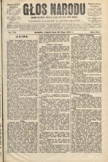 Głos Narodu : dziennik polityczny, założony w roku 1893 przez Józefa Rogosza (wydanie poranne). 1904, nr140