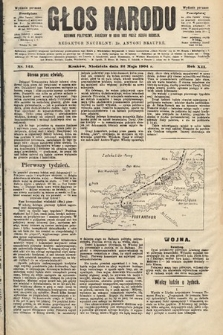 Głos Narodu : dziennik polityczny, założony w roku 1893 przez Józefa Rogosza (wydanie poranne). 1904, nr142