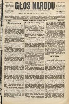 Głos Narodu : dziennik polityczny, założony w roku 1893 przez Józefa Rogosza (wydanie poranne). 1904, nr147