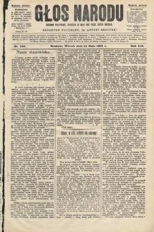 Głos Narodu : dziennik polityczny, założony w roku 1893 przez Józefa Rogosza (wydanie poranne). 1904, nr150